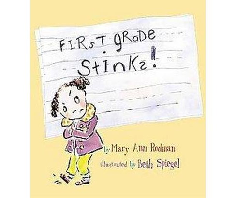 First Grade Stinks! (School And Library) (Mary Ann Rodman) - image 1 of 1
