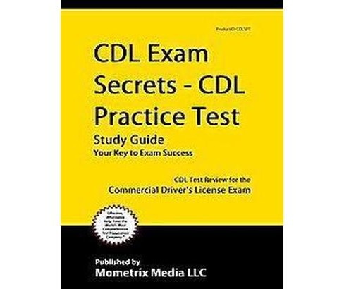 CDL Exam Secrets - CDL Practice Test Study Guide : CDL Test Review for the Commercial Driver's License - image 1 of 1
