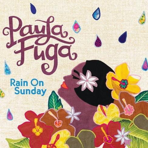Paula Fuga - Rain On Sunday (CD) - image 1 of 1