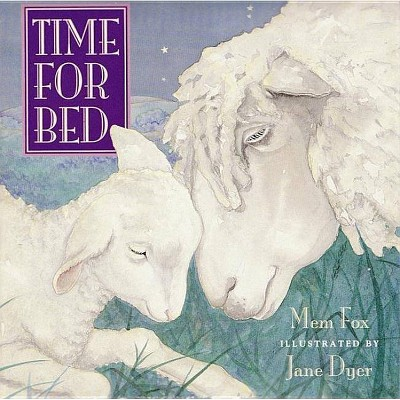 Time for Bed - by Mem Fox (Board_book)
