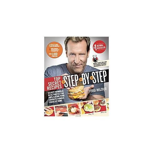 Top Secret Recipes Step By Step Secret Formulas And Photos For