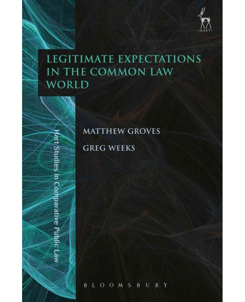 Legitimate Expectations in the Common Law World (Hardcover) - image 1 of 1