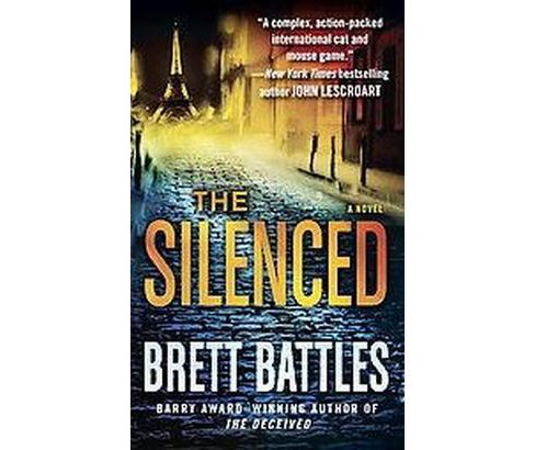 The Silenced (Paperback) by Brett Battles - image 1 of 1