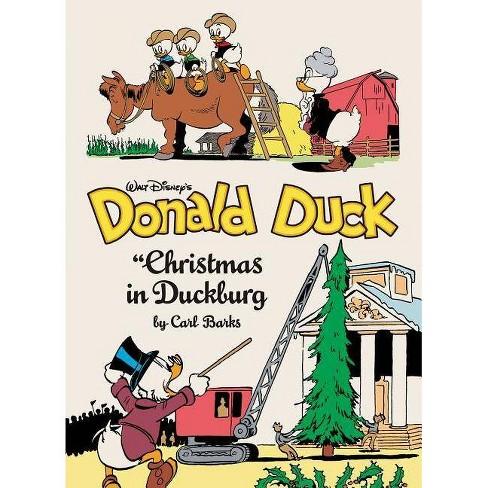 Donald Duck Christmas.Walt Disney S Donald Duck Christmas In Duckburg Vol 21 Carl Barks Library By Carl Barks