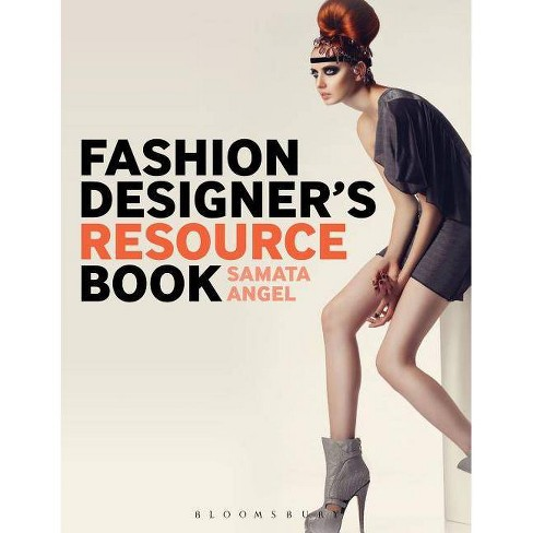 Fashion Designer's Resource Book - by  Samata Pattinson (Paperback) - image 1 of 1
