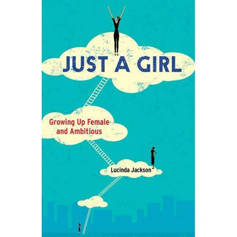 Just a Girl - by  Lucinda Jackson (Paperback) - image 1 of 1