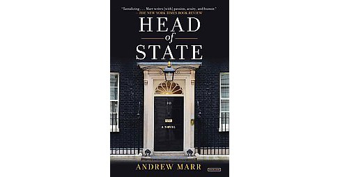 Head of State : A Political Entertainment (Reprint) (Paperback) (Andrew Marr) - image 1 of 1