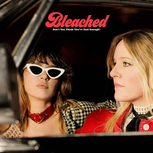 Bleached - Don't You Think You've Had Enough? (CD) - image 1 of 1