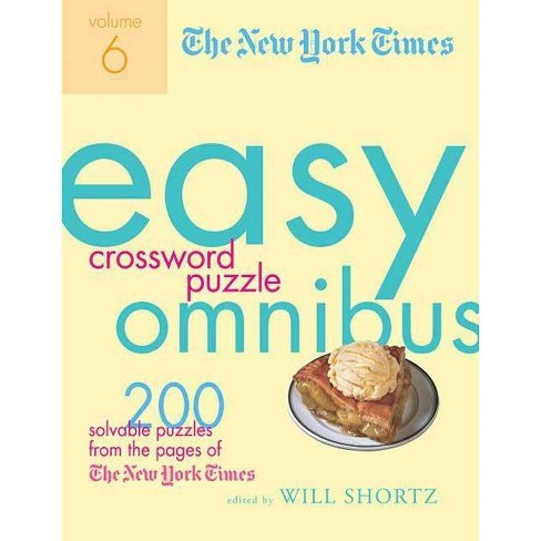 The New York Times Easy Crossword Puzzle Omnibus, Volume 6 - (Paperback) - image 1 of 1