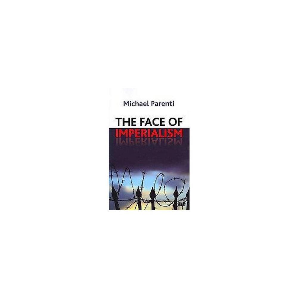 Face of Imperialism (Paperback) (Michael Parenti)