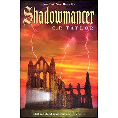 Shadowmancer - by  G P Taylor (Paperback) - image 1 of 1