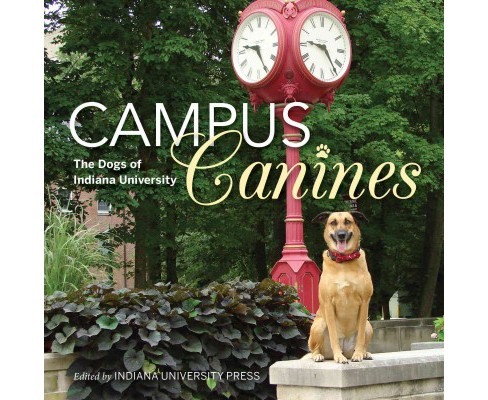 Campus Canines : The Dogs of Indiana University (Paperback) (James Farlow) - image 1 of 1