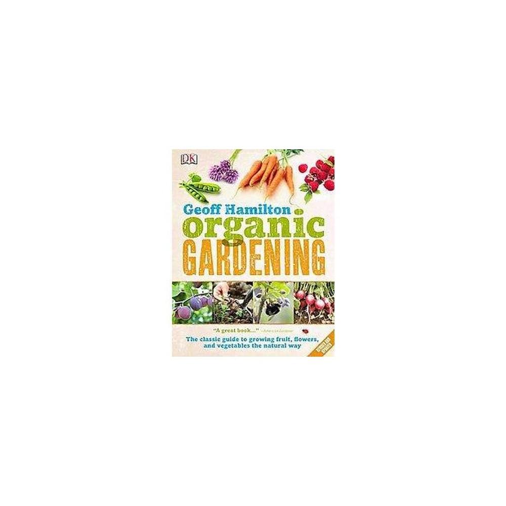 Organic Gardening (New, Revised, Updated) (Paperback) (Geoff Hamilton)