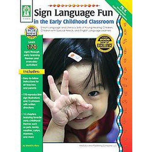 Sign Language Fun in the Early Childhood Classroom : Enrich Language and Literacy Skills of Young - image 1 of 1