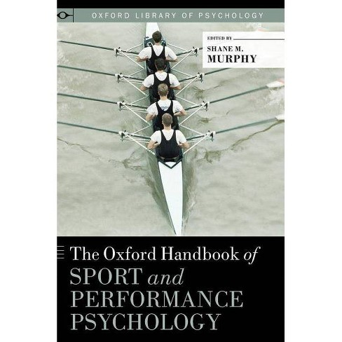 Oxford Handbook of Sport and Performance Psychology - (Oxford Library of Psychology) (Hardcover) - image 1 of 1