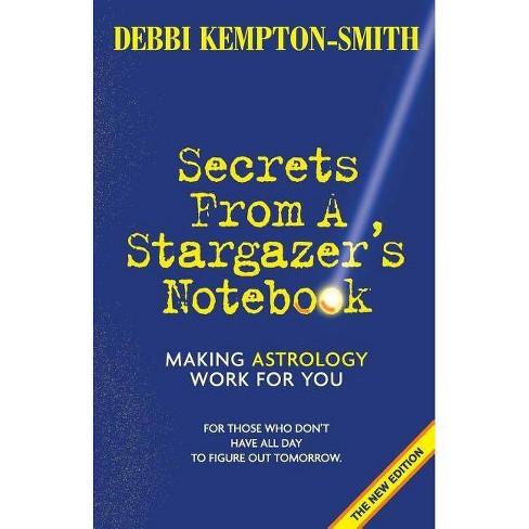 Secrets from a Stargazer's Notebook - by  Debbi Kempton-Smith (Paperback) - image 1 of 1