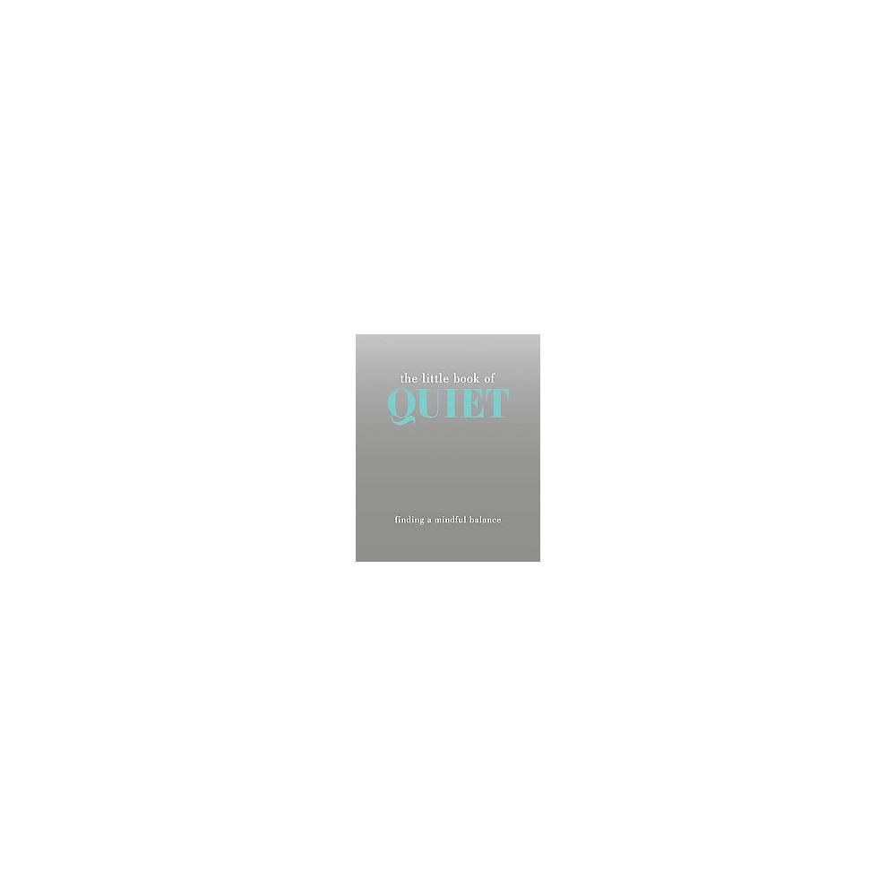 Little Book of Quiet (Hardcover)