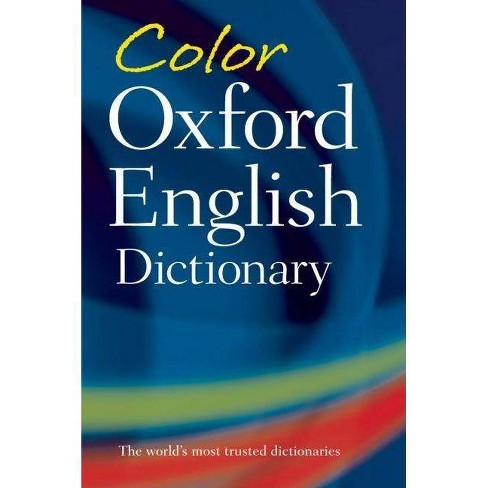 Color Oxford English Dictionary - 3 Edition by  Oxford Dictionaries (Paperback) - image 1 of 1