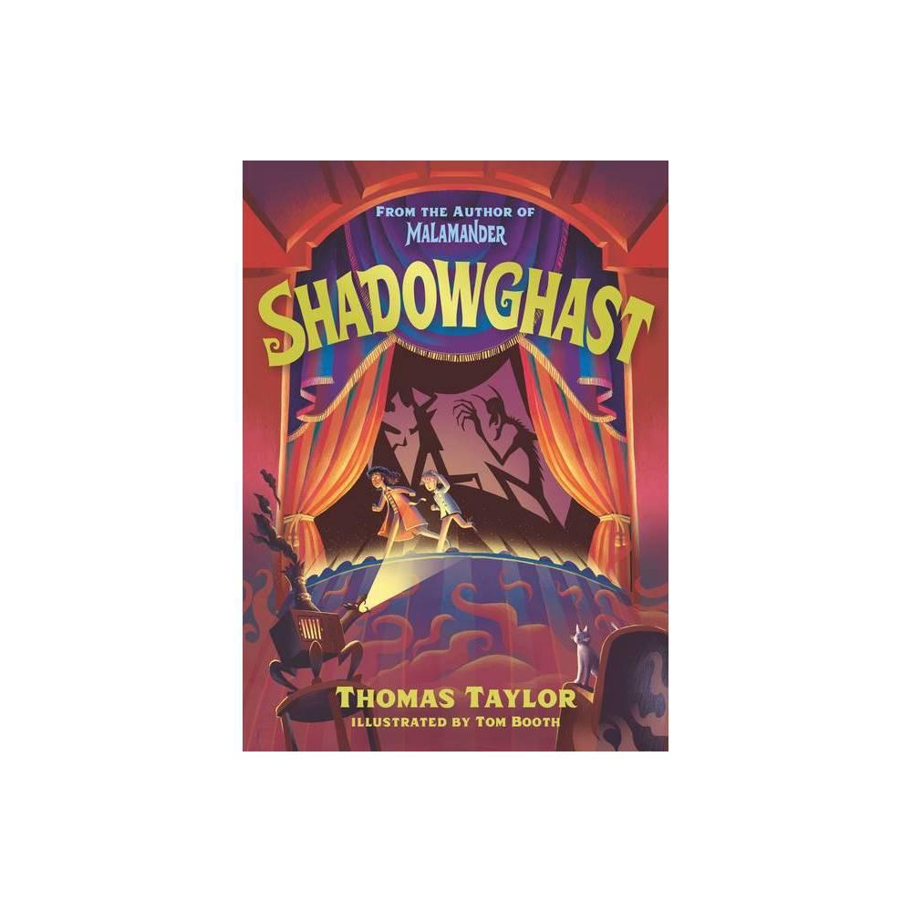 Shadowghast By Thomas Taylor Hardcover