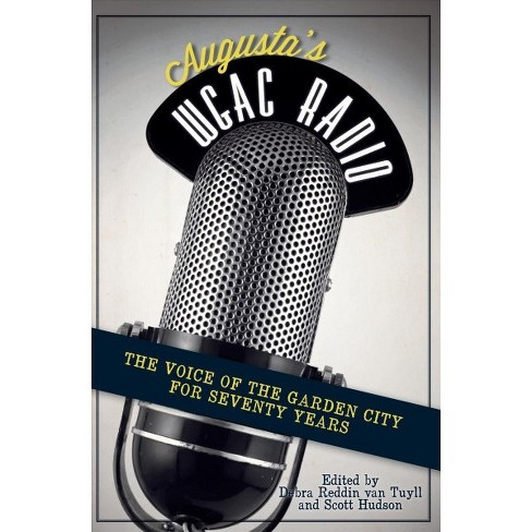 Augusta's WGAC Radio: The Voice of the Garden City for Seventy Years - image 1 of 1