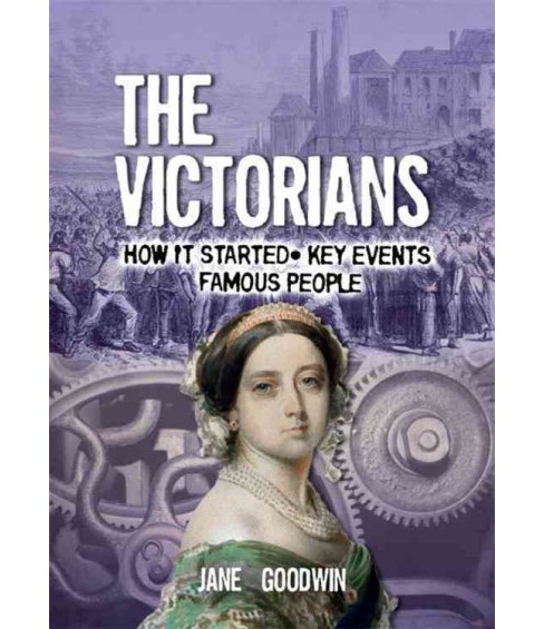 All About the Victorians (Paperback) (Jane Goodwin) - image 1 of 1