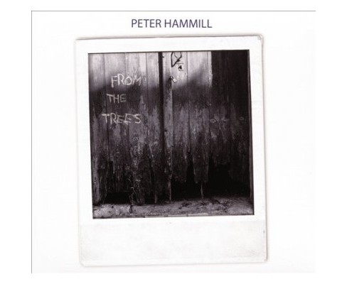 Peter Hammill - From The Trees (CD) - image 1 of 1