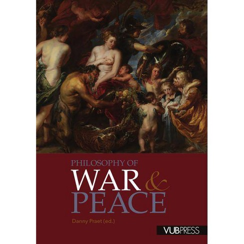 Philosophy of War and Peace - by  Danny Praet (Paperback) - image 1 of 1