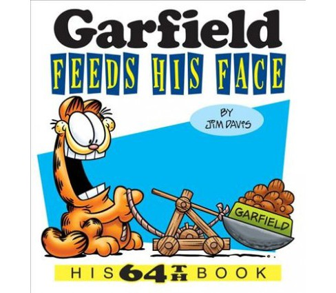 Garfield Feeds His Face -  (Garfield) by Jim Davis (Paperback) - image 1 of 1