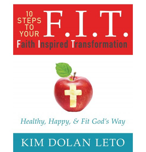 F.I.T. Faith Inspired Transformation (Paperback) - image 1 of 1