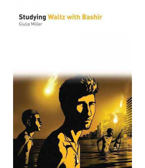 Studying Waltz With Bashir (Paperback) (Giulia Miller) - image 1 of 1