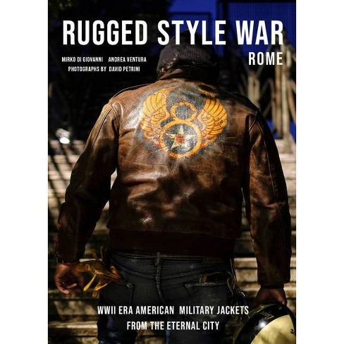 Rugged Style War--Rome - by  Andrea Ventura & Mirko Di Giovanni (Hardcover) - image 1 of 1