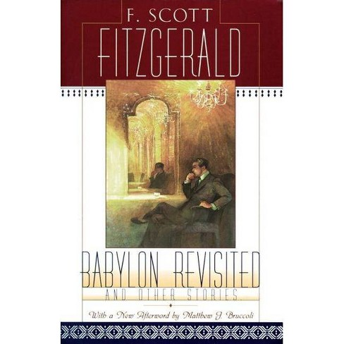 Babylon Revisited - by  F Scott Fitzgerald (Paperback) - image 1 of 1