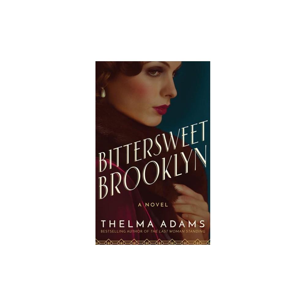Bittersweet Brooklyn - Unabridged by Thelma Adams (CD/Spoken Word)