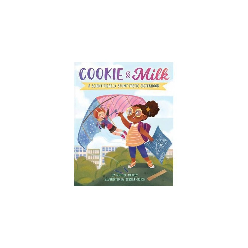 Cookie & Milk - by Jessica Gibson (Paperback)