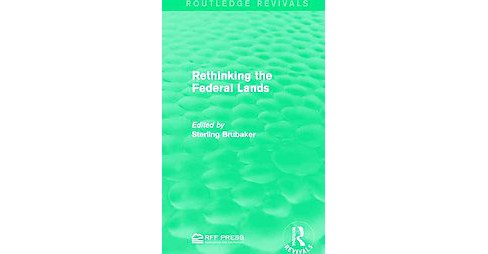 Rethinking the Federal Lands (Hardcover) - image 1 of 1
