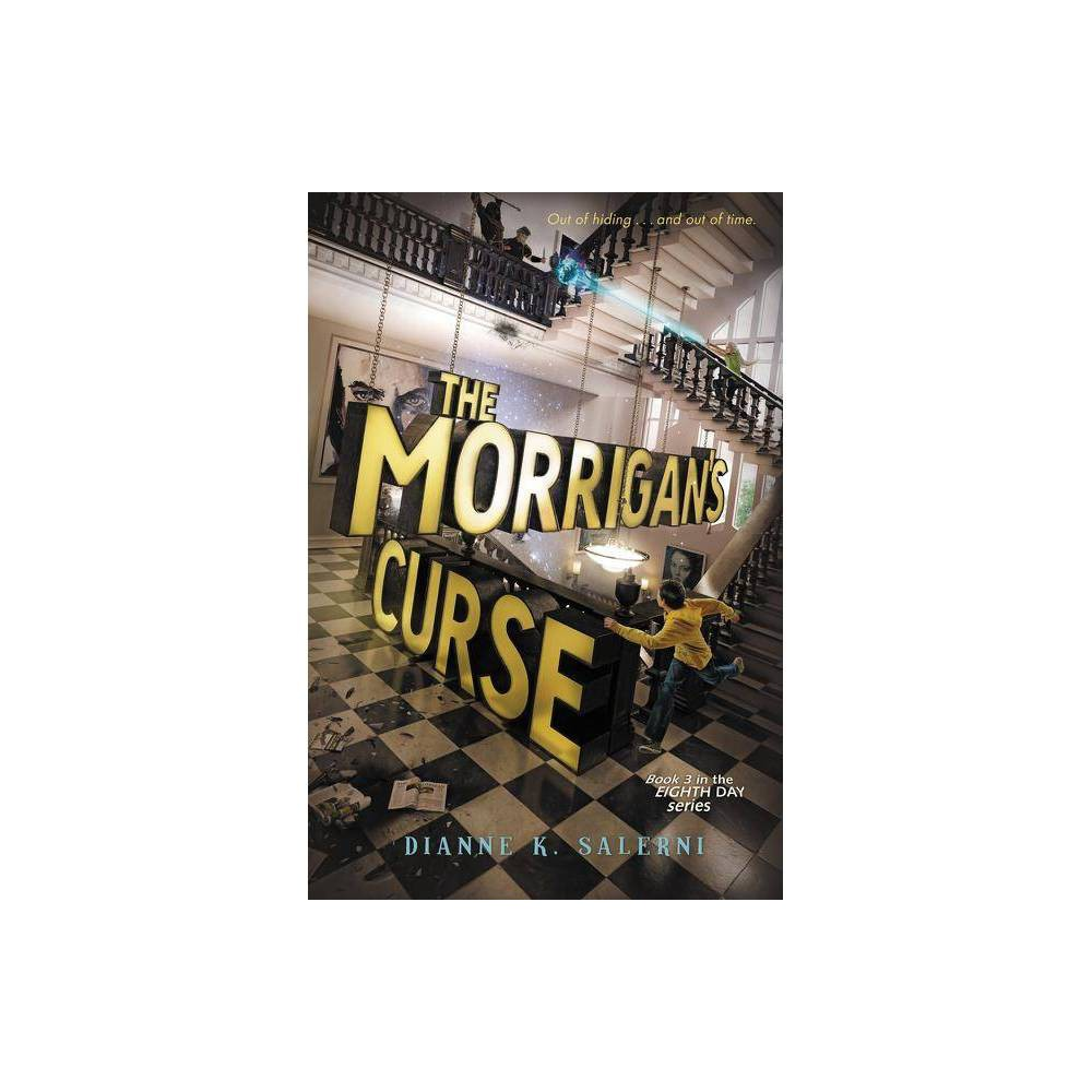 The Morrigan S Curse Eighth Day By Dianne K Salerni Paperback