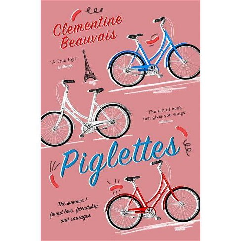 Piglettes - by  Clementine Beauvais (Paperback) - image 1 of 1