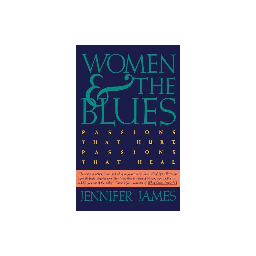 Women And The Blues By Jennifer James Paperback