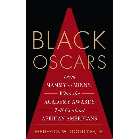 Black Oscars - by  Frederick Jr Gooding (Hardcover) - image 1 of 1