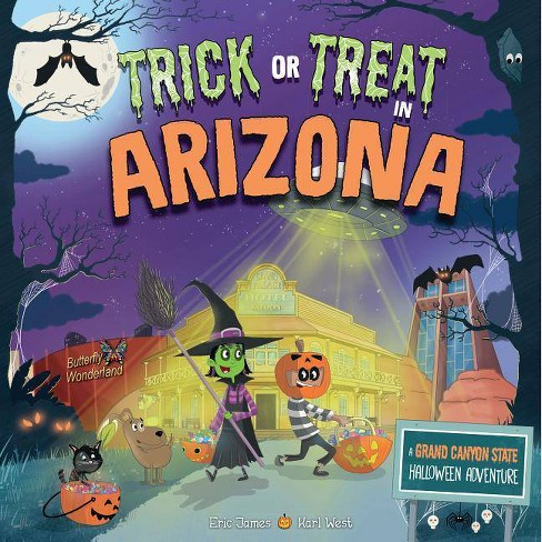 Trick or Treat in Arizona - by  Eric James (Hardcover) - image 1 of 1