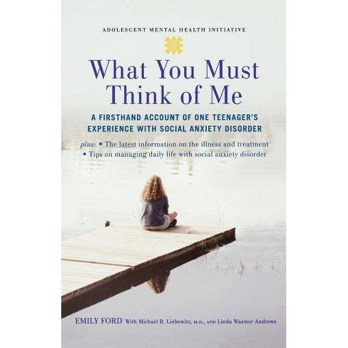 What You Must Think of Me - (Adolescent Mental Health Initiative) (Paperback) - image 1 of 1