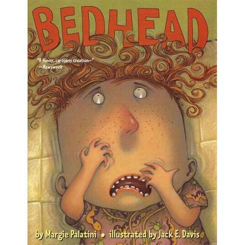 Bedhead - by  Margie Palatini (Paperback) - image 1 of 1