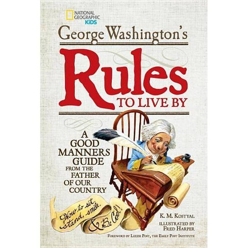 George Washington's Rules to Live by - (Hardcover) - image 1 of 1
