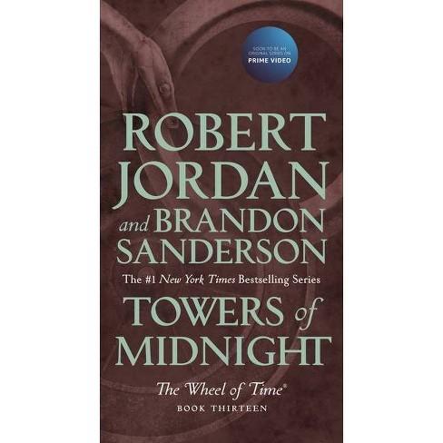Towers of Midnight - (Wheel of Time) by  Robert Jordan & Brandon Sanderson (Paperback) - image 1 of 1