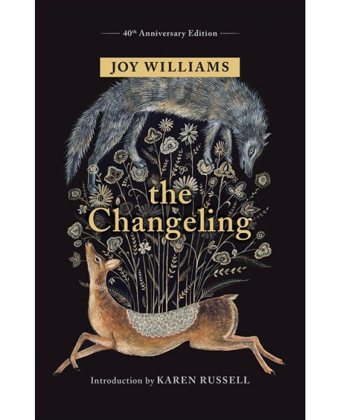 Changeling -  by Joy Williams (Hardcover) - image 1 of 1