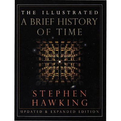 The Illustrated a Brief History of Time - 2nd Edition by  Stephen Hawking (Hardcover)
