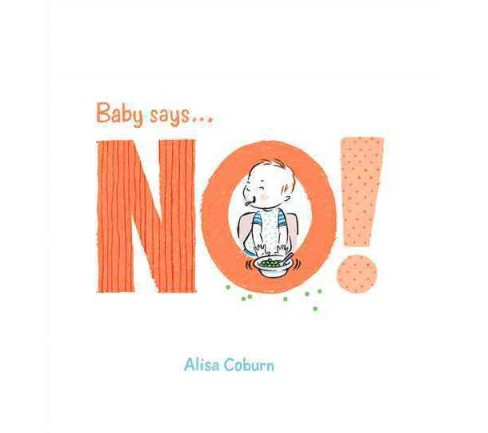 Baby Says No! (Hardcover) - image 1 of 1