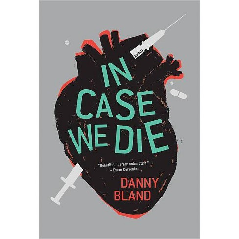 In Case We Die - by  Danny Bland (Hardcover) - image 1 of 1