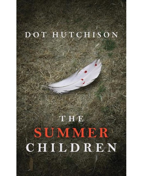 Summer Children -  Unabridged (Collector Trilogy) by Dot Hutchison (CD/Spoken Word) - image 1 of 1