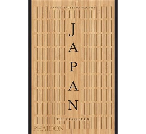 Japan : The Cookbook -  by Nancy Singleton Hachisu (Hardcover) - image 1 of 1